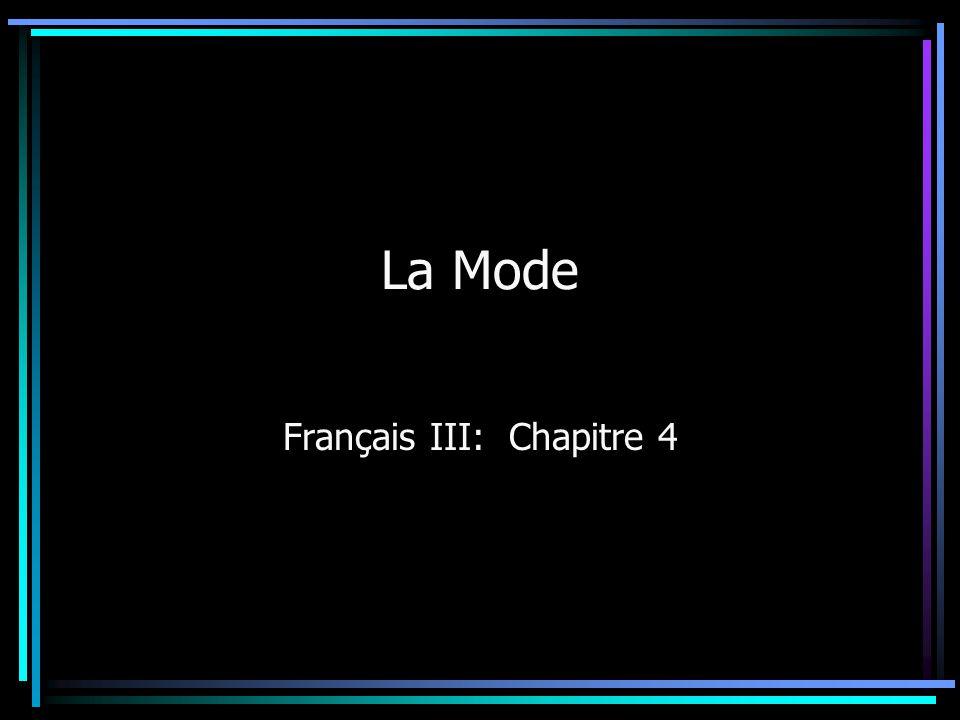 La Mode Français III: Chapitre 4