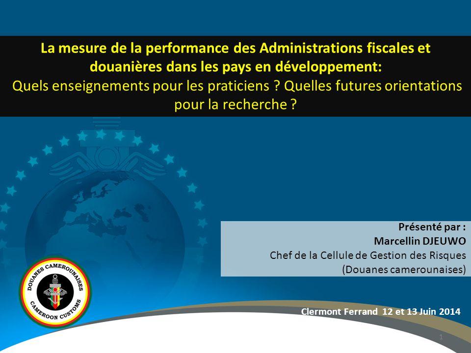 1 La mesure de la performance des Administrations fiscales et douanières dans les pays en développement: Quels enseignements pour les praticiens .