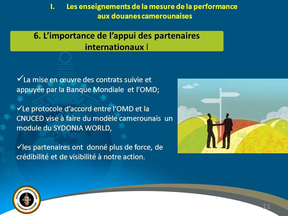 11 I.Les enseignements de la mesure de la performance aux douanes camerounaises 6.