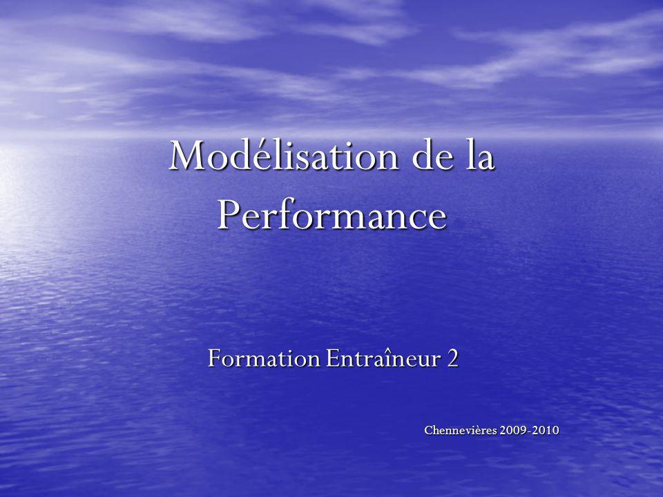 Modélisation de la Performance Formation Entraîneur 2 Chennevières 2009-2010