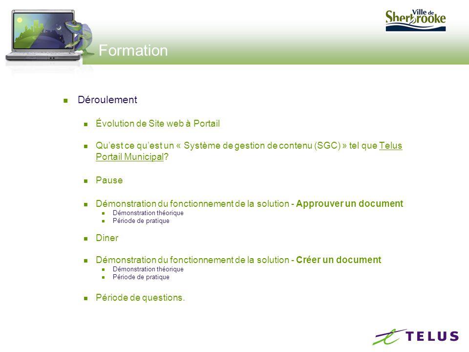 Formation Déroulement Évolution de Site web à Portail Qu'est ce qu'est un « Système de gestion de contenu (SGC) » tel que Telus Portail Municipal.