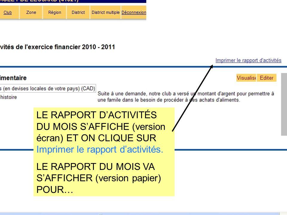 LE RAPPORT D'ACTIVITÉS DU MOIS S'AFFICHE (version écran) ET ON CLIQUE SUR Imprimer le rapport d'activités. LE RAPPORT DU MOIS VA S'AFFICHER (version p