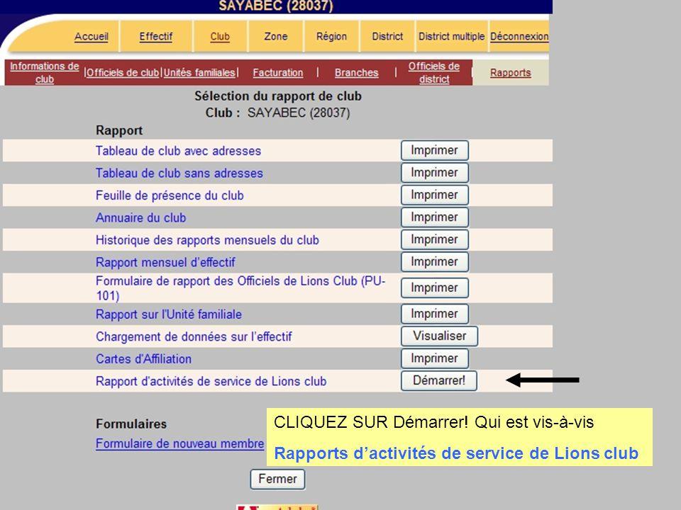 CLIQUEZ SUR Démarrer QUI EST LIGNE AVEC Rapport d'activités de service de Lions club