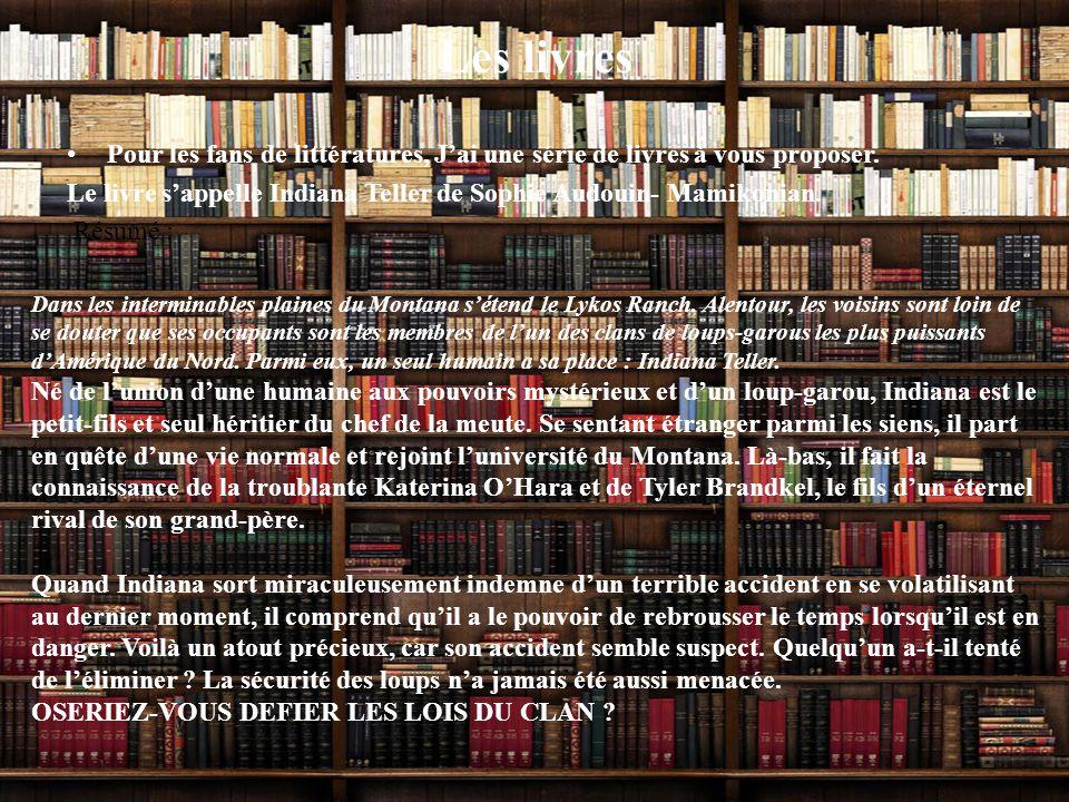Les livres Pour les fans de littératures, J'ai une série de livres à vous proposer.