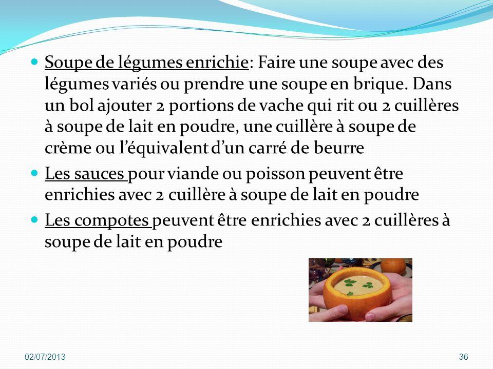 Soupe de légumes enrichie: Faire une soupe avec des légumes variés ou prendre une soupe en brique. Dans un bol ajouter 2 portions de vache qui rit ou