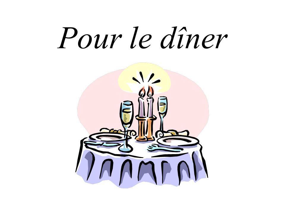Pour le dîner