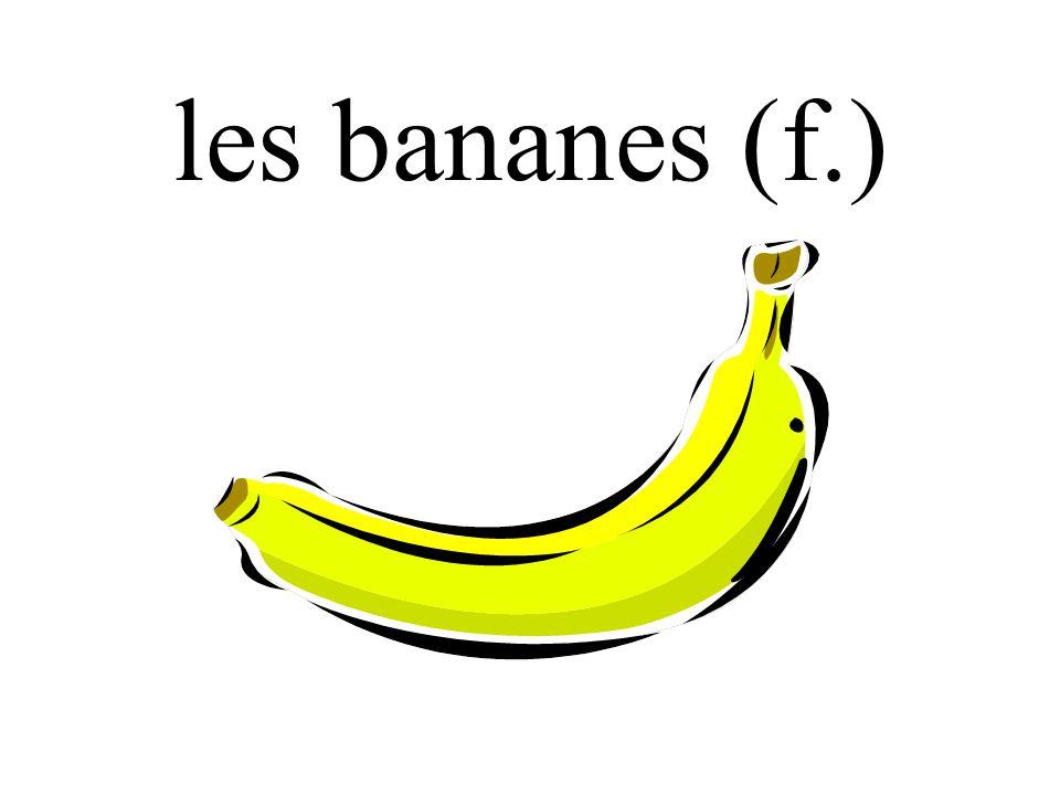 les bananes (f.)