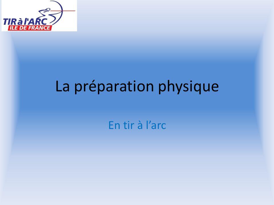 La préparation physique En tir à l'arc