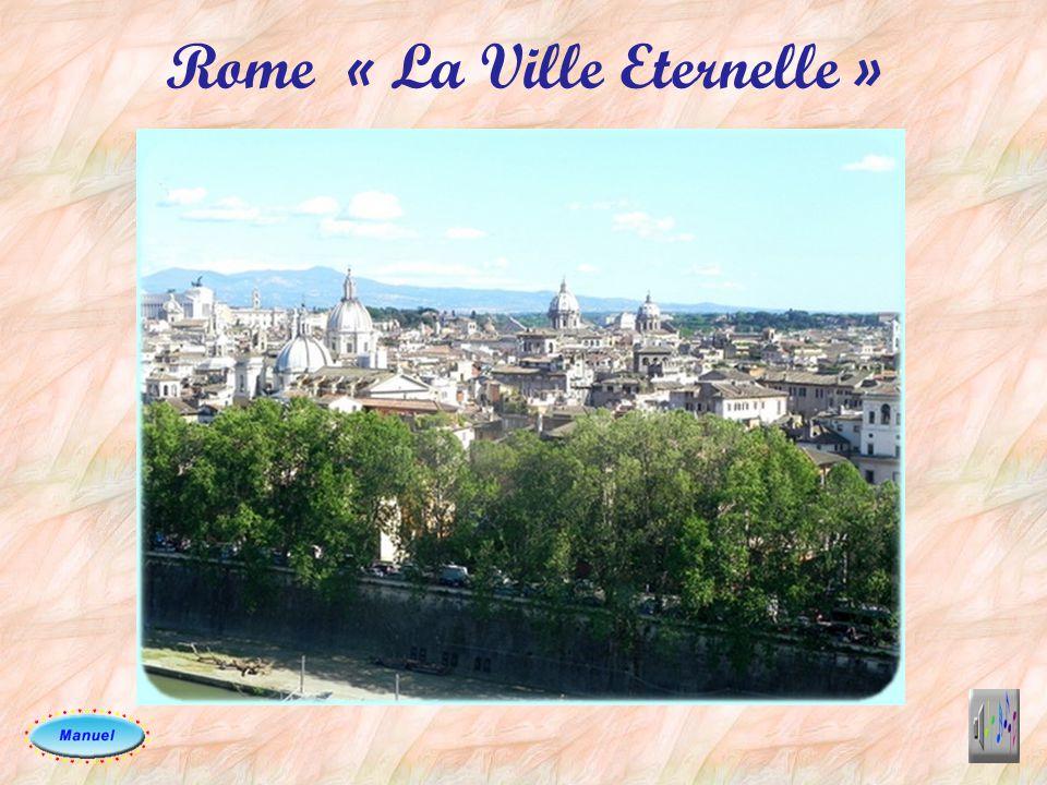Rome « La Ville Eternelle »
