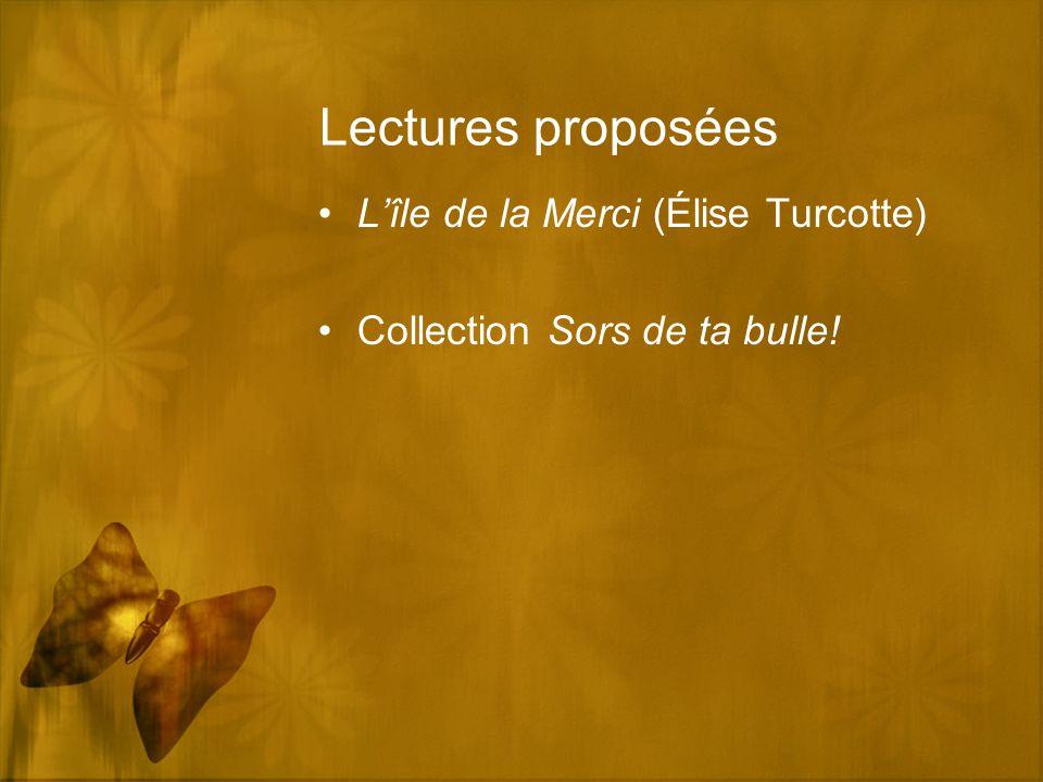 Lectures proposées L'île de la Merci (Élise Turcotte) Collection Sors de ta bulle!