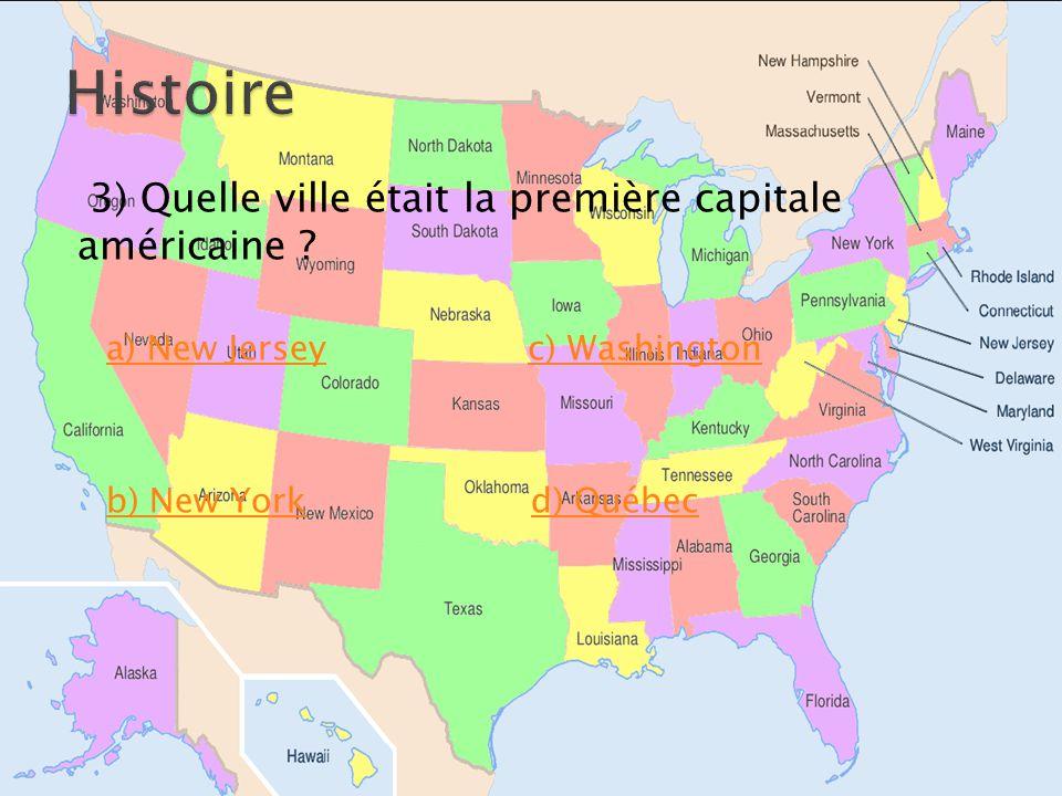 3) Quelle ville était la première capitale américaine .