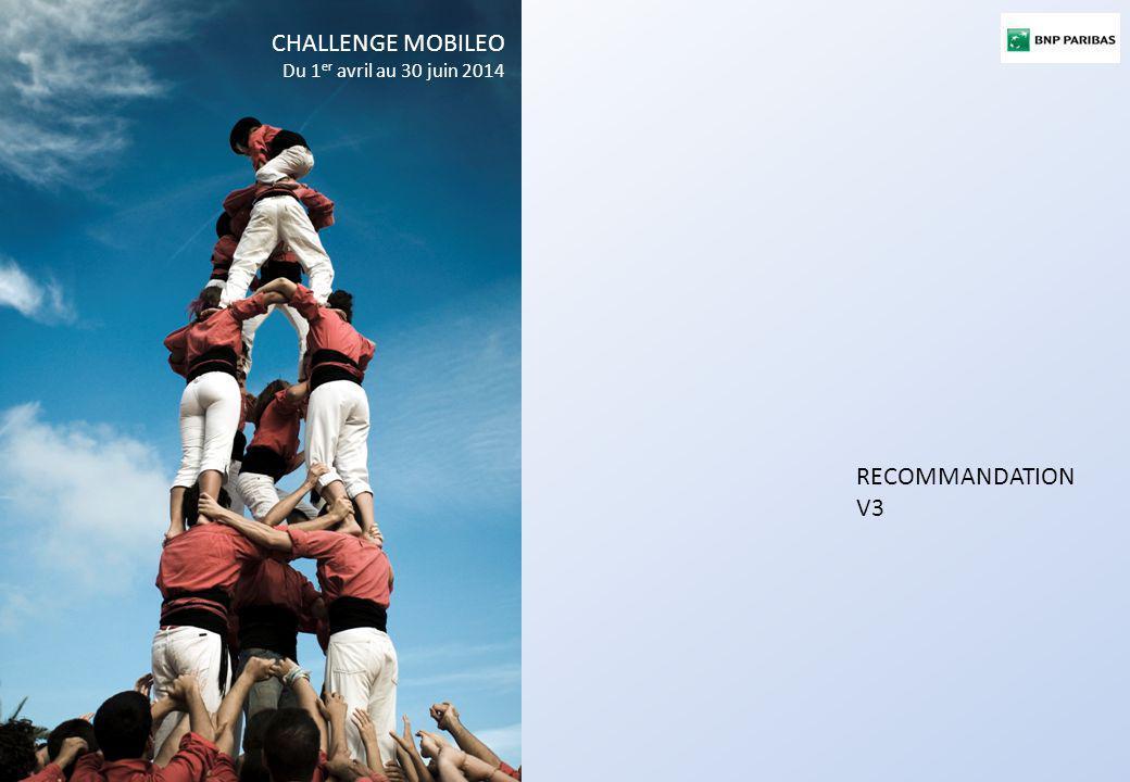 1. CIBLES RECOMMANDATION V3 CHALLENGE MOBILEO Du 1 er avril au 30 juin 2014