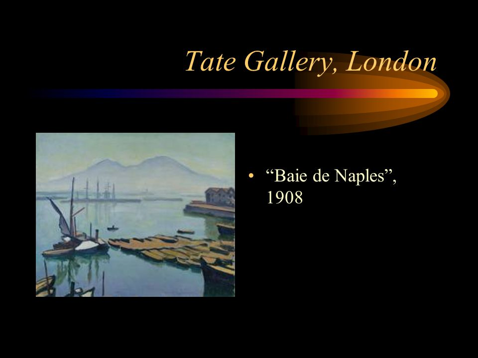 "Tate Gallery, London ""Baie de Naples"", 1908"