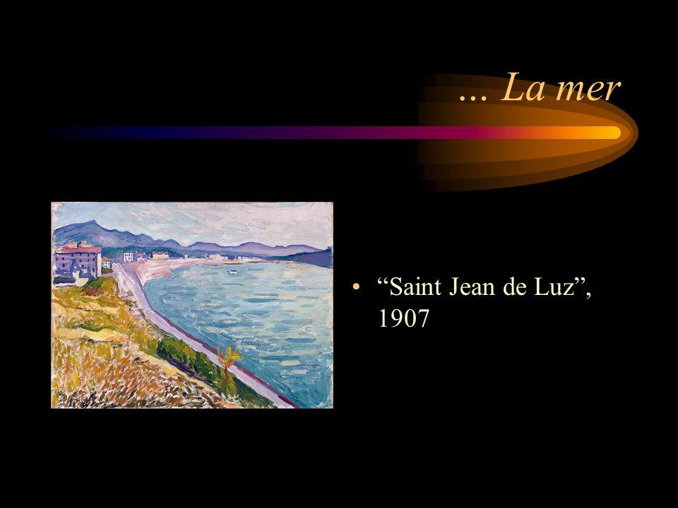 """… La mer """"Saint Jean de Luz"""", 1907"""