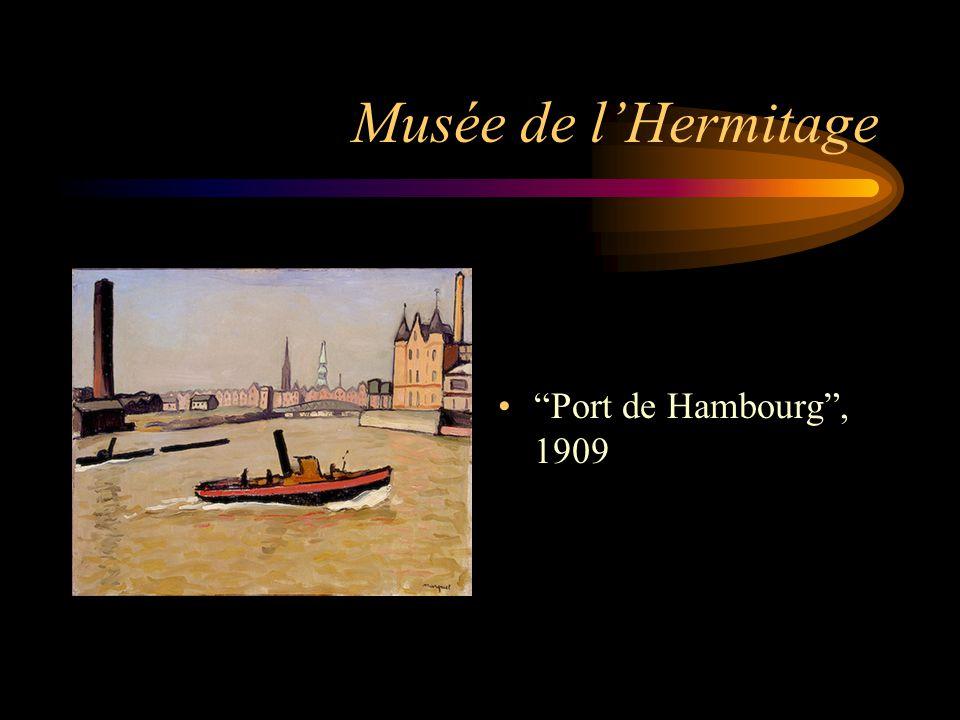 """Musée de l'Hermitage """"Port de Hambourg"""", 1909"""