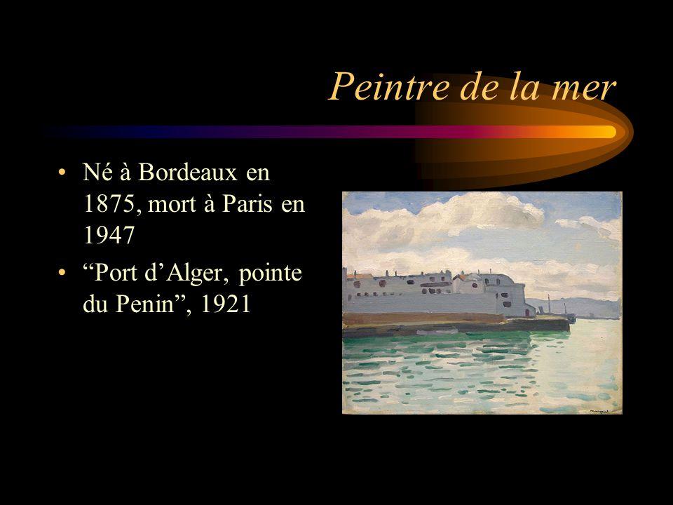 """Peintre de la mer Né à Bordeaux en 1875, mort à Paris en 1947 """"Port d'Alger, pointe du Penin"""", 1921"""