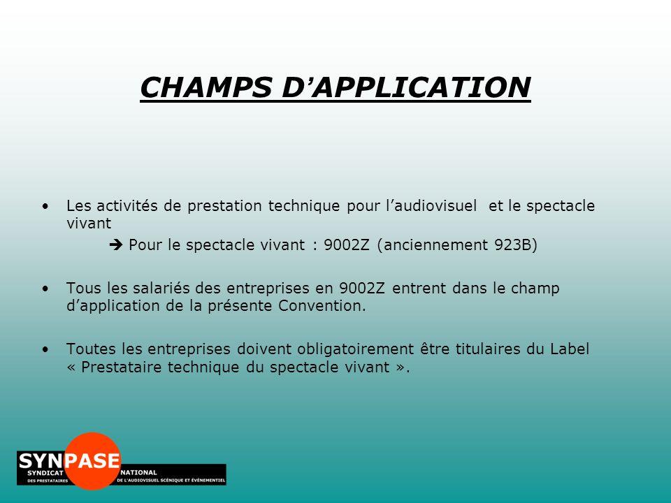 Les activités de prestation technique pour l'audiovisuel et le spectacle vivant  Pour le spectacle vivant : 9002Z (anciennement 923B) Tous les salari