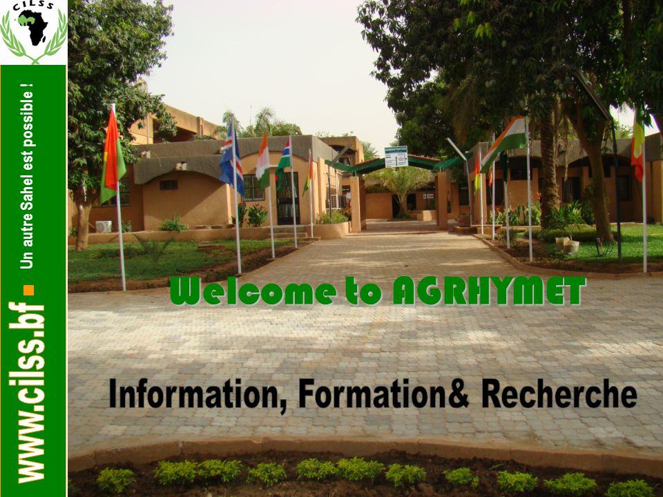 Un autre Sahel est possible ! Welcome to AGRHYMET