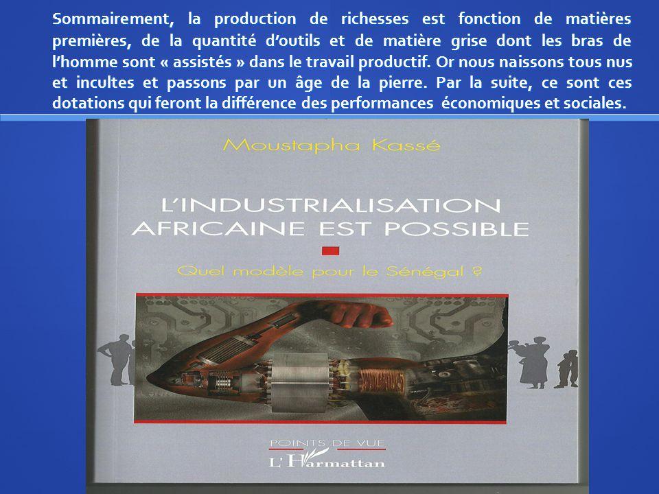 III/ Qu'en est-il pour le Sénégal .