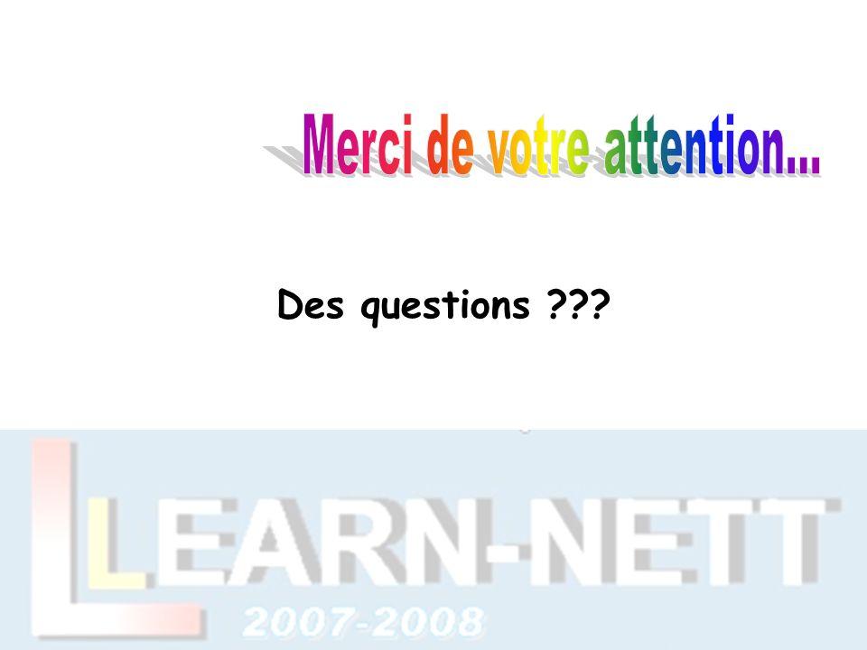 Des questions ???