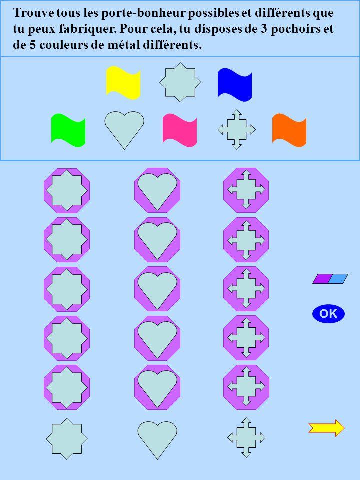 Trouve toutes les breloques possibles et différentes que tu peux fabriquer avec 4 types de formes métalliques et 3 couleurs de métal différentes. OK