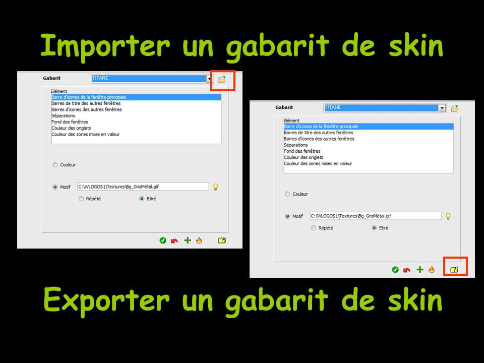 Importer un gabarit de skin Exporter un gabarit de skin