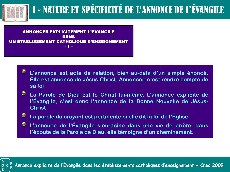 Annonce explicite de l'Évangile dans les établissements catholiques d'enseignement - Cnec 2009 ANNONCER EXPLICITEMENT L'ÉVANGILE DANS UN ÉTABLISSEMENT