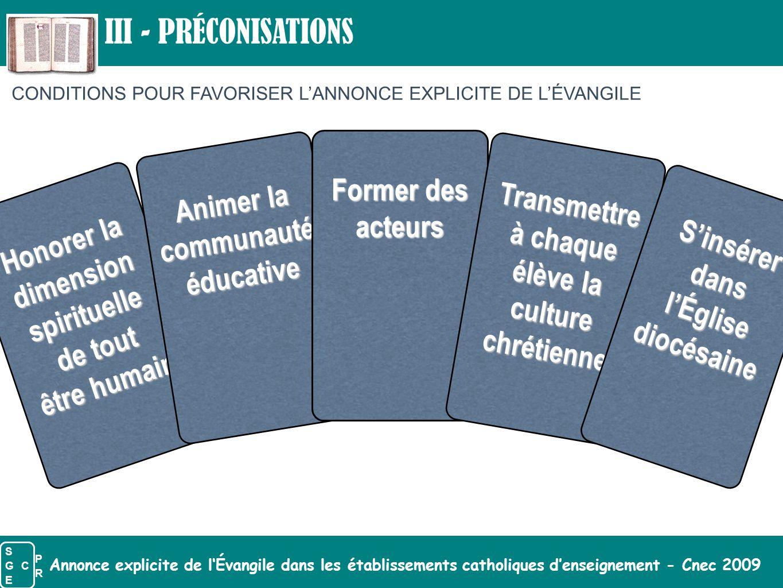 Annonce explicite de l'Évangile dans les établissements catholiques d'enseignement - Cnec 2009 Honorer la dimension spirituelle de tout être humain An