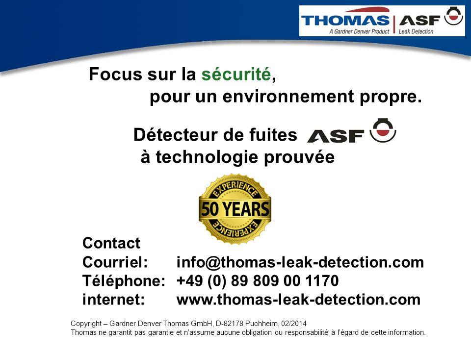 Präsentation neuer LAG Newsletter.ppt 4 Détecteur de fuites à technologie prouvée Contact Courriel:info@thomas-leak-detection.com Téléphone:+49 (0) 89
