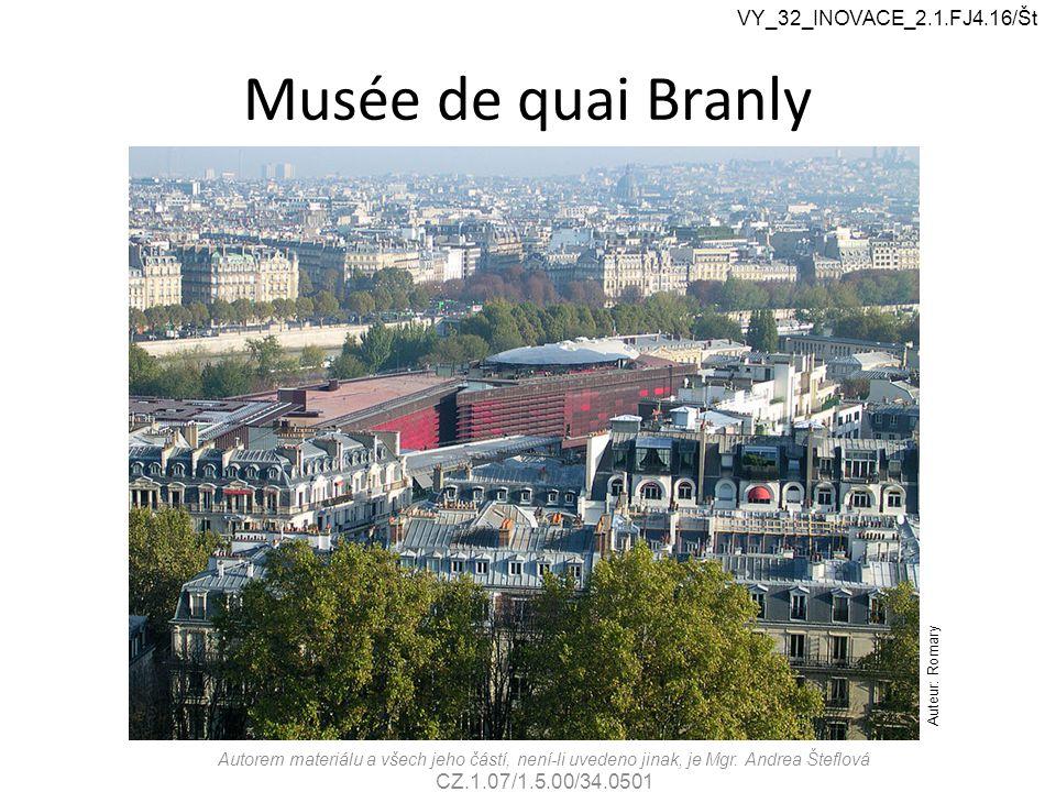 Musée de quai Branly Autorem materiálu a všech jeho částí, není-li uvedeno jinak, je Mgr.