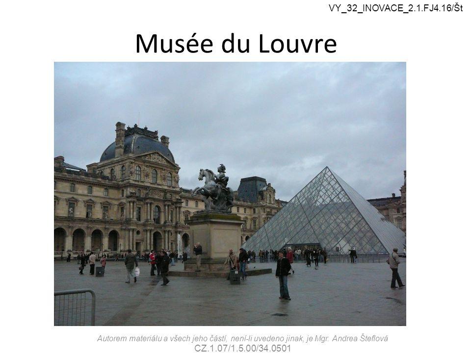 Musée du Louvre Autorem materiálu a všech jeho částí, není-li uvedeno jinak, je Mgr.
