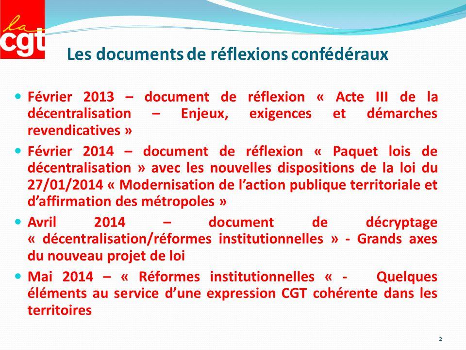 Les documents de réflexions confédéraux Février 2013 – document de réflexion « Acte III de la décentralisation – Enjeux, exigences et démarches revend