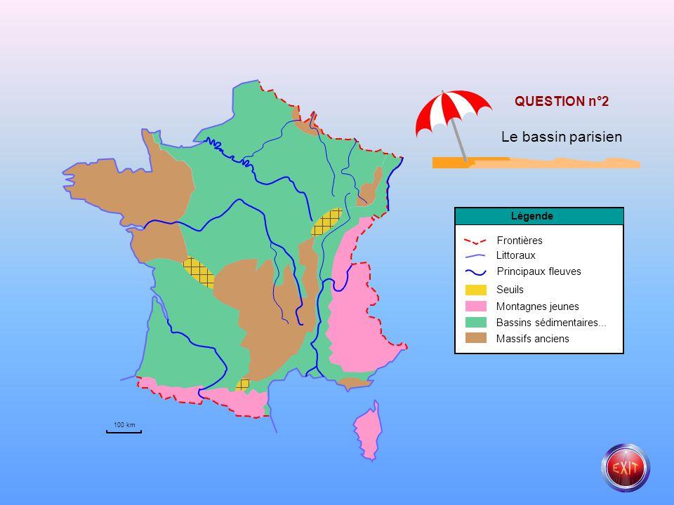 Principaux fleuves Littoraux Frontières Légende 100 km Seuils Montagnes jeunes Bassins sédimentaires... Massifs anciens QUESTION n°1 Le massif Armoric