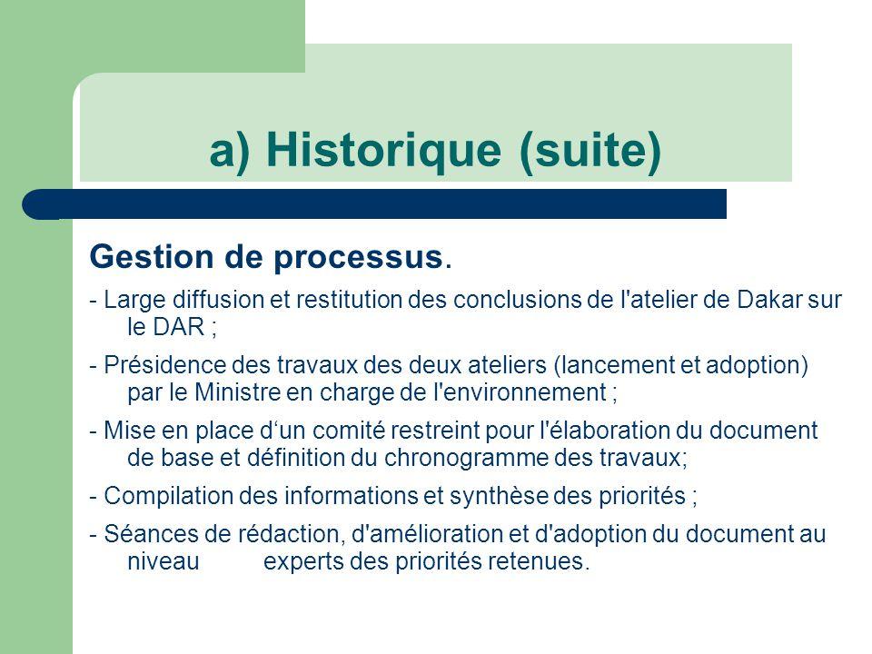 b) ACTEURS CLEFS - Ministre: Présidence des ateliers de lancement et d adoption des travaux et transmission des résultats aux partenaires et acteurs pertinents.