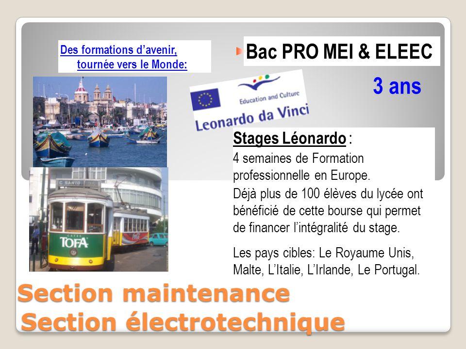 Bac PRO MEI & ELEEC 3 ans Section électrotechnique Des formations d'avenir, tournée vers le Monde: Stages Léonardo : 4 semaines de Formation professio