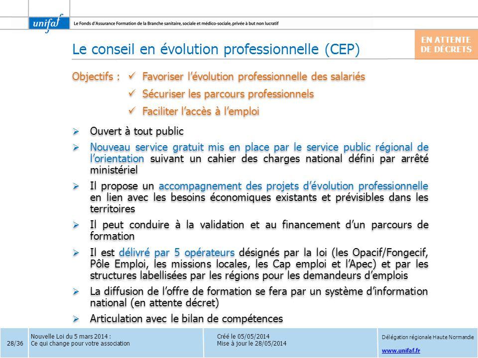 www.unifaf.fr Créé le 05/05/2014 Mise à jour le 28/05/2014  Ouvert à tout public  Nouveau service gratuit mis en place par le service public régiona