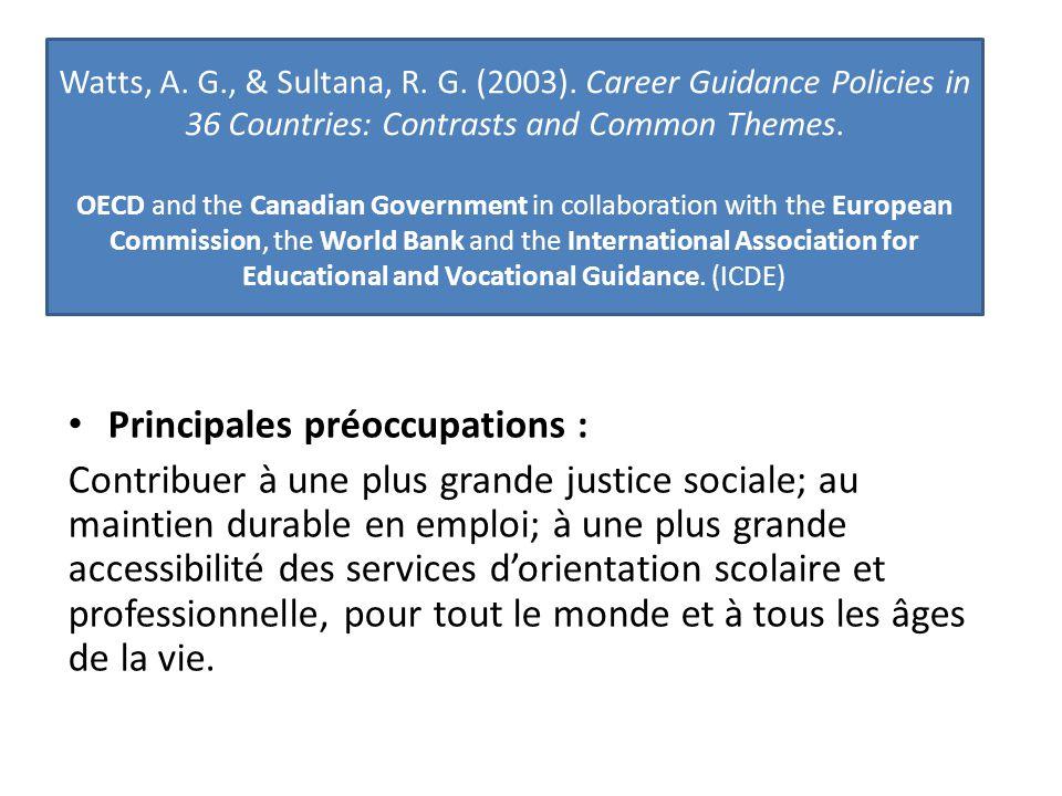Principales préoccupations : Contribuer à une plus grande justice sociale; au maintien durable en emploi; à une plus grande accessibilité des services