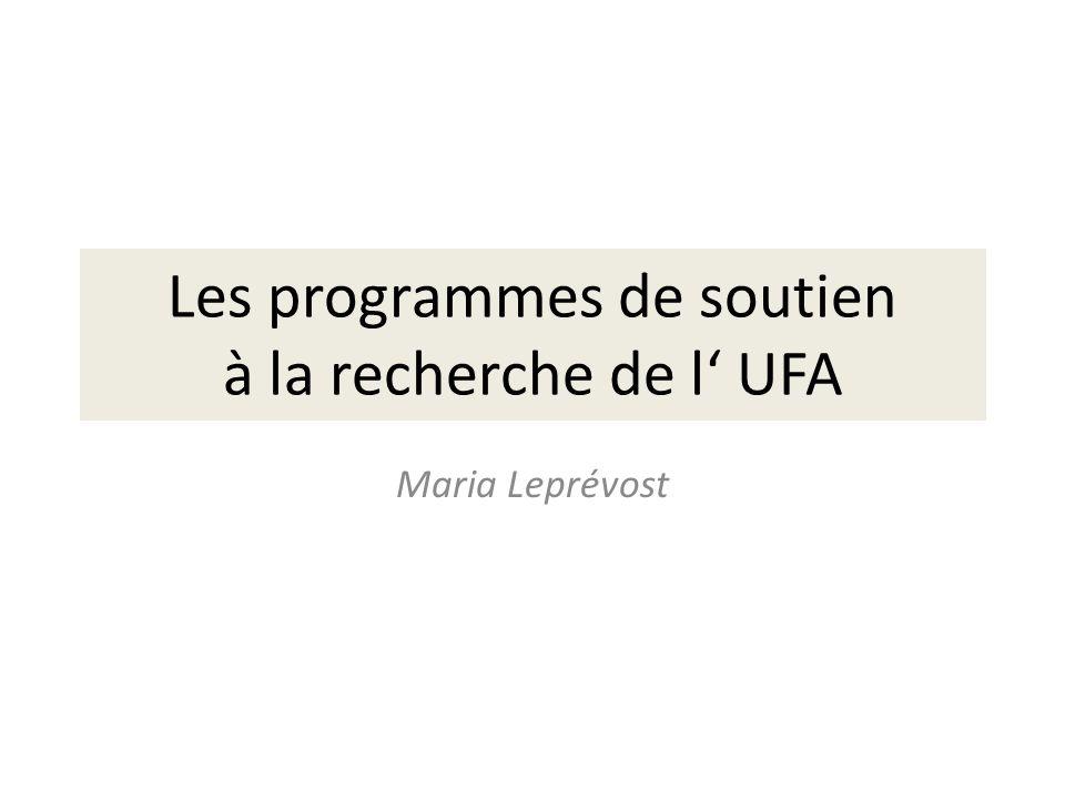 Les programmes de soutien à la recherche de l' UFA Maria Leprévost