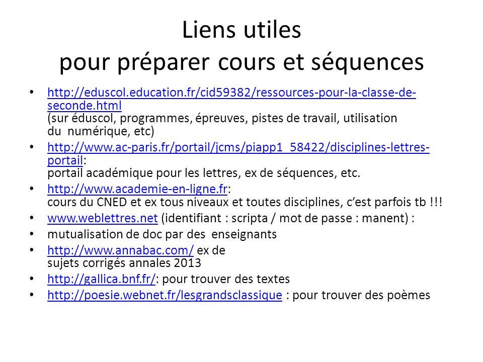 Liens utiles pour préparer cours et séquences http://eduscol.education.fr/cid59382/ressources-pour-la-classe-de- seconde.html (sur éduscol, programmes