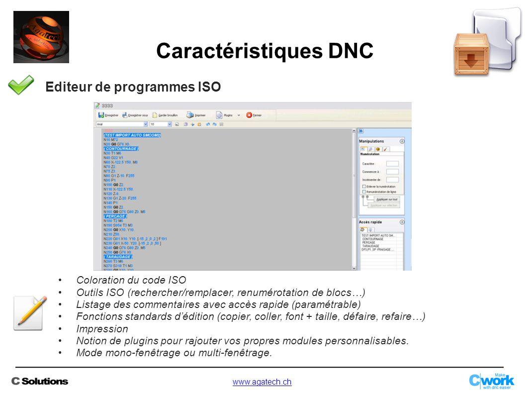 Editeur de programmes ISO Coloration du code ISO Outils ISO (rechercher/remplacer, renumérotation de blocs…) Listage des commentaires avec accès rapid