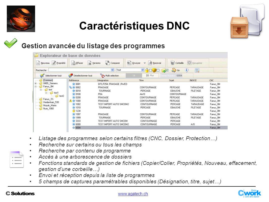 Gestion avancée du listage des programmes Listage des programmes selon certains filtres (CNC, Dossier, Protection…) Recherche sur certains ou tous les