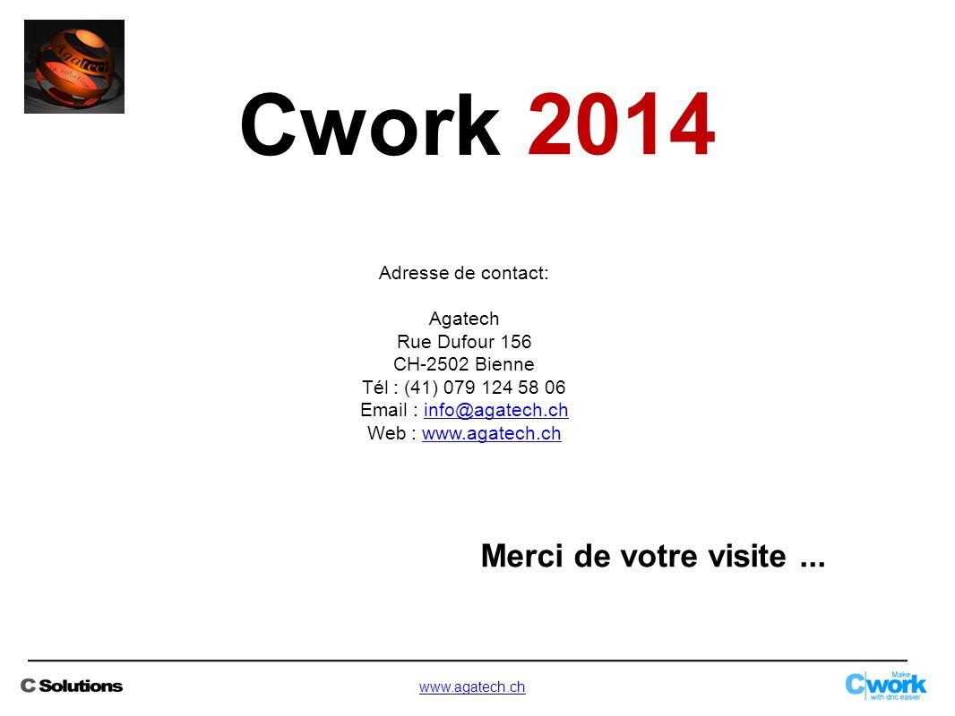 Adresse de contact: Agatech Rue Dufour 156 CH-2502 Bienne Tél : (41) 079 124 58 06 Email : info@agatech.chinfo@agatech.ch Web : www.agatech.chwww.agat