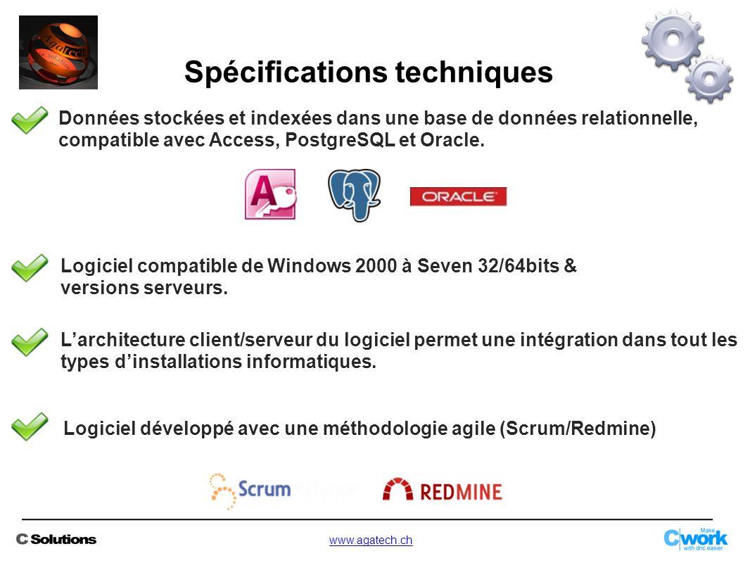 Spécifications techniques Données stockées et indexées dans une base de données relationnelle, compatible avec Access, PostgreSQL et Oracle. Logiciel