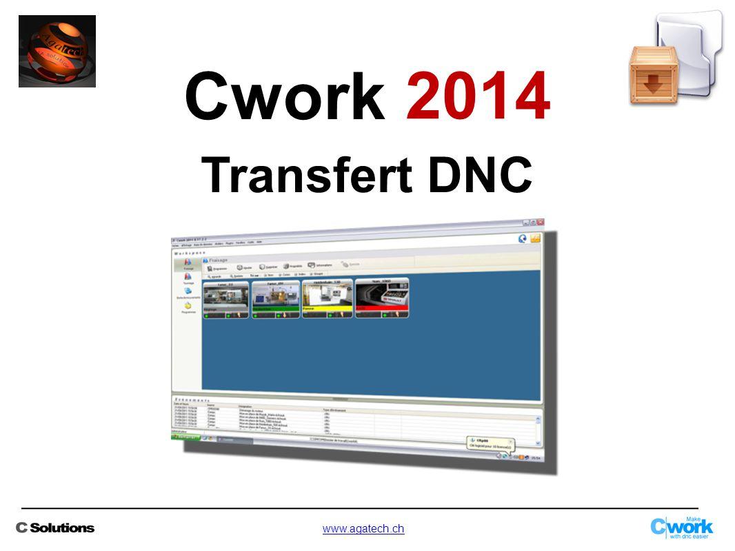 Transfert DNC Cwork 2014 www.agatech.ch