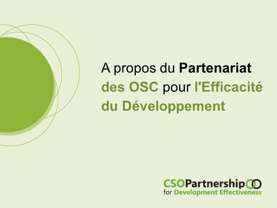 A propos du Partenariat des OSC pour l Efficacité du Développement