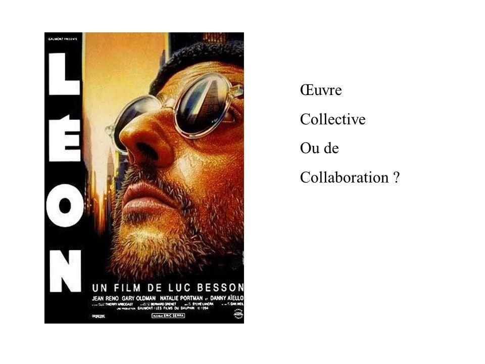 Œuvre Collective Ou de Collaboration ?