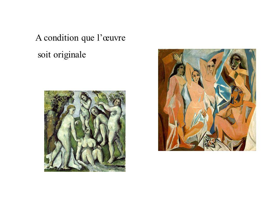 A condition que l'œuvre soit originale