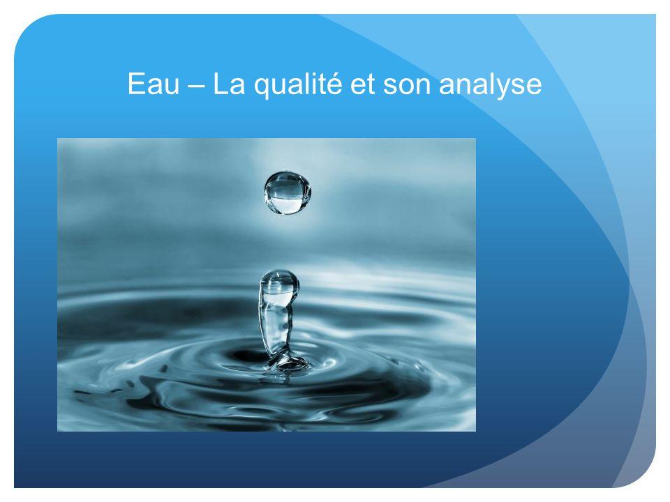 Eau – La qualité et son analyse