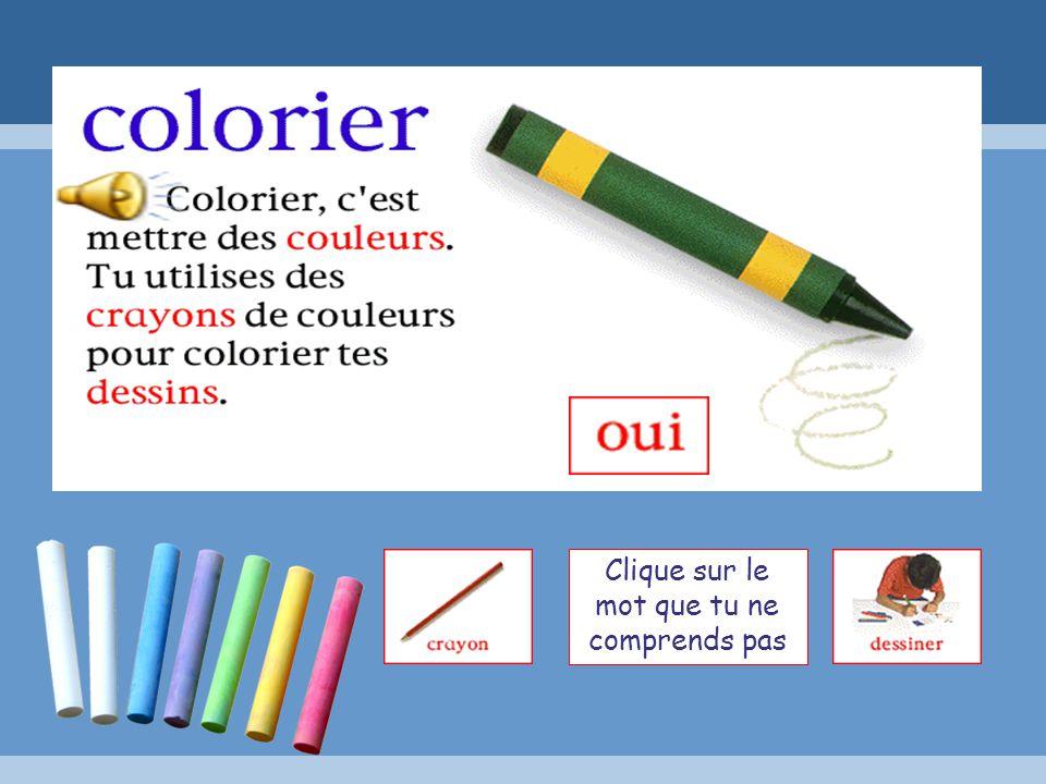 Écoute la phrase, puis choisis une couleur