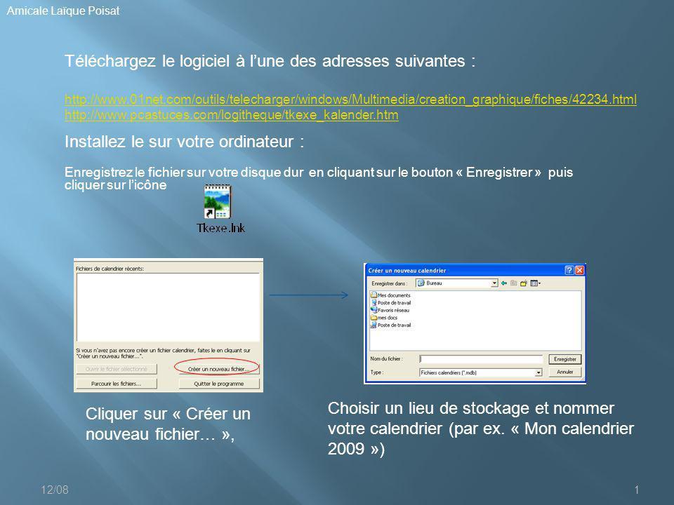 12/081 Amicale Laïque Poisat Téléchargez le logiciel à l'une des adresses suivantes : http://www.01net.com/outils/telecharger/windows/Multimedia/creat